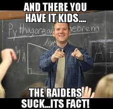 Raiders Suck Memes - 9 best boys of fall images on pinterest football humor soccer