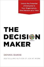 one organization the decision maker unlock the potential of everyone in your