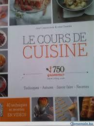 livre cours de cuisine livre de cuisine le cours de cuisine 750 g a vendre 2ememain be