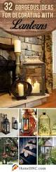 Home And Garden Christmas Decorating Ideas by Best 20 Lantern Decorations Ideas On Pinterest Lantern Wedding