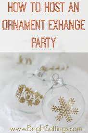 how to host an ornament exchange the bright ideas