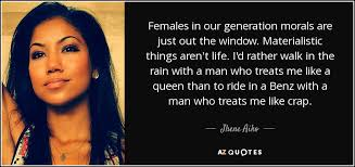 jhene aiko quote females in our generation morals are just out