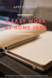 Jobs Don T Require Resume by 2 Easy Work At Home Jobs Workersonboard