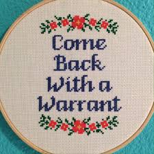 pattern cross stitch come back with a warrant