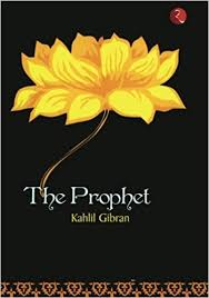 wedding wishes kahlil gibran buy the prophet book online at low prices in india the prophet