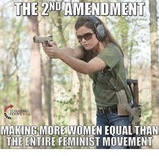2nd Amendment Meme - the 2nd amendment turning point usa making more women eoual than