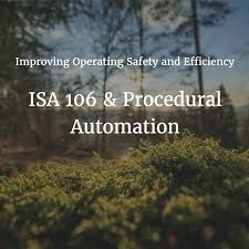 procedural automation to improve operation safety and efficiency