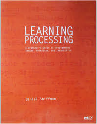 learning processing a beginner u0027s guide to programming images