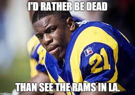 Rams Memes - too soon imgflip