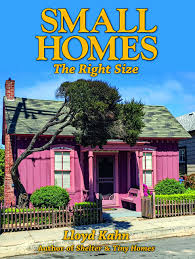 tiny cottages small homes the right size the shelter library of building books