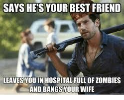 Friend Memes - 25 best memes about best friend leaving best friend leaving memes