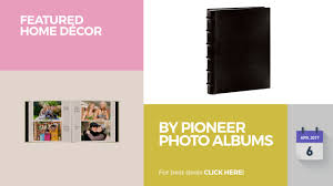 pioneer pioneerphotoalbums by pioneer photo albums featured home décor