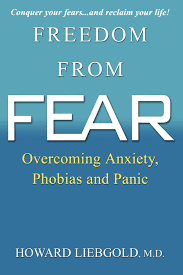 Rijus Home Design Reviews Freedom From Fear Overcoming Anxiety Phobias And Panic Md