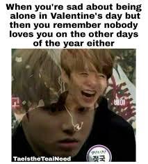 Alone On Valentines Day Meme - valentine s day memes army memes amino