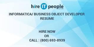 Informatica Etl Developer Sample Resume by Informatica Business Object Developer Resume Hire It People We