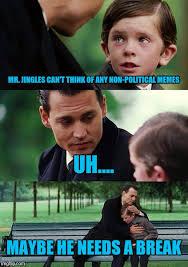 Uh Meme - finding neverland meme imgflip