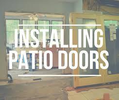 Installing Patio Door Installing Pella Patio Doors Architect Series