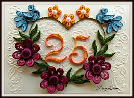 twenty fifth anniversary daydreams quilled twenty fifth anniversary card