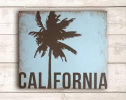 california wall california wood sign california palm tree