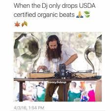 Dj Meme - ummm vegan dj meme by holymealz memedroid