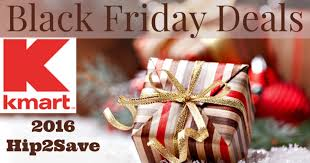 best black friday deals 016 kmart 2016 black friday deals u2013 hip2save
