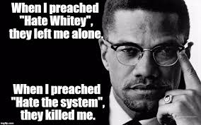 Malcolm X Memes - malcolm x imgflip