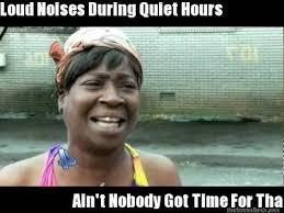 Loud Noises Meme - quiet hours memes image memes at relatably com
