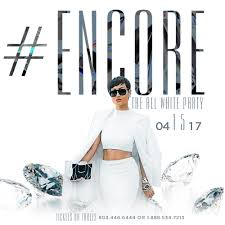 all white party e n c o r e the all white party tickets sat apr 15 2017 at 9