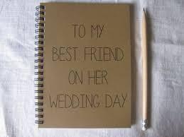 wedding gift amount for friend 25 best best friend wedding ideas on friend wedding