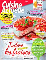 cuisine actuelle patisserie pdf cuisine actuelle avril 2018 no 329 pdf magazines