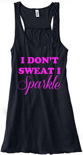 i don t sweat i sparkle tank i don t sweat i sparkle tank on the hunt