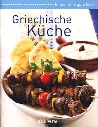 griechische küche 9783869974651 karl müller verlag bellavista herausgeber