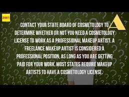 how to get a makeup artist license do you to a license to be a freelance makeup artist