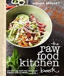 the raw food kitchen book raw food books raw food recipe book