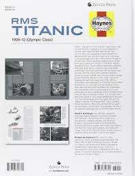 rms titanic manual 1909 1912 olympic class haynes owners