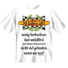 zum 30 geburtstag spr che 30 geburtstag spass t shirt 30 jahre alt wenig vorbesitzer fb