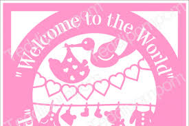 baby svg baby svg welcome to the world baby birth
