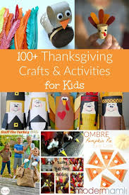 100 thanksgiving crafts and activities for turkey day