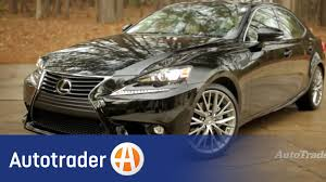 car lexus 2015 2015 lexus is 250 new car review autotrader youtube