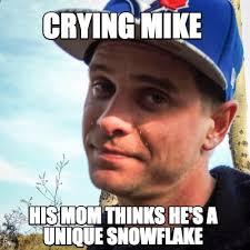Mike Meme - meme creator crying mike meme generator at memecreator org