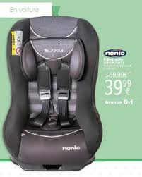 cora promotion siège auto maxim nania siège voiture bébés