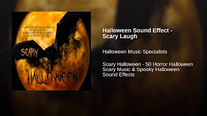 halloween sound effect scary laugh youtube