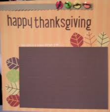 95 best thanksgiving scrapbook images on paper piecing