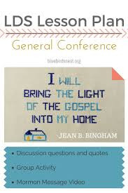 Light Of The Gospel General Conference Lesson