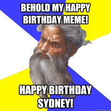 Sydney Meme - advice god memes quickmeme