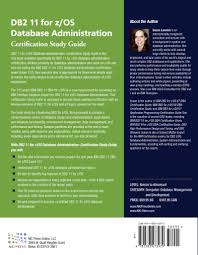 db2 11 for z os database administration certification study guide