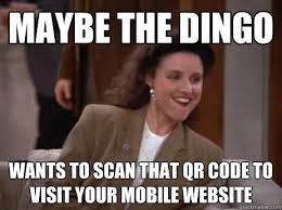 Meme Qr Code - maybe the dingo wants to scan that qr code to visit your mobile