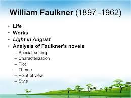 faulkner light in august william faulkner 刘永杰 制作 william faulkner background