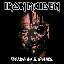 Scary Goodnight Meme - iron maiden tears of a clown by croatian crusader on deviantart