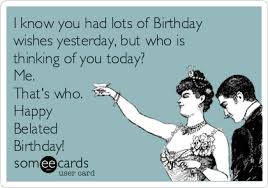 i know you had lots of birthday wishes yesterday but who is